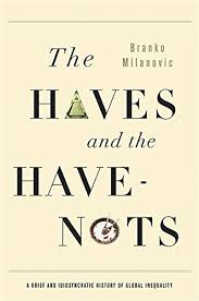 The Haves and Have-Nots by Branko Milanovic